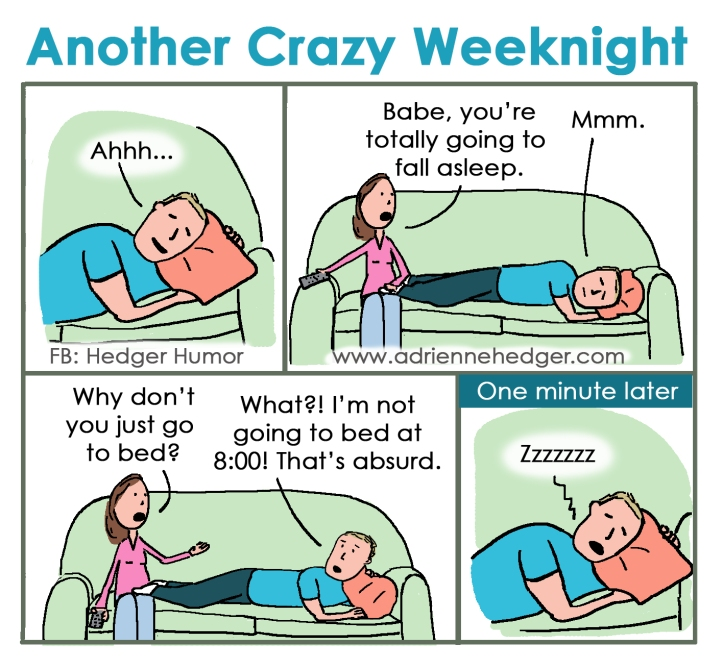 Crazy Weeknight - Asleep on Couch Updated