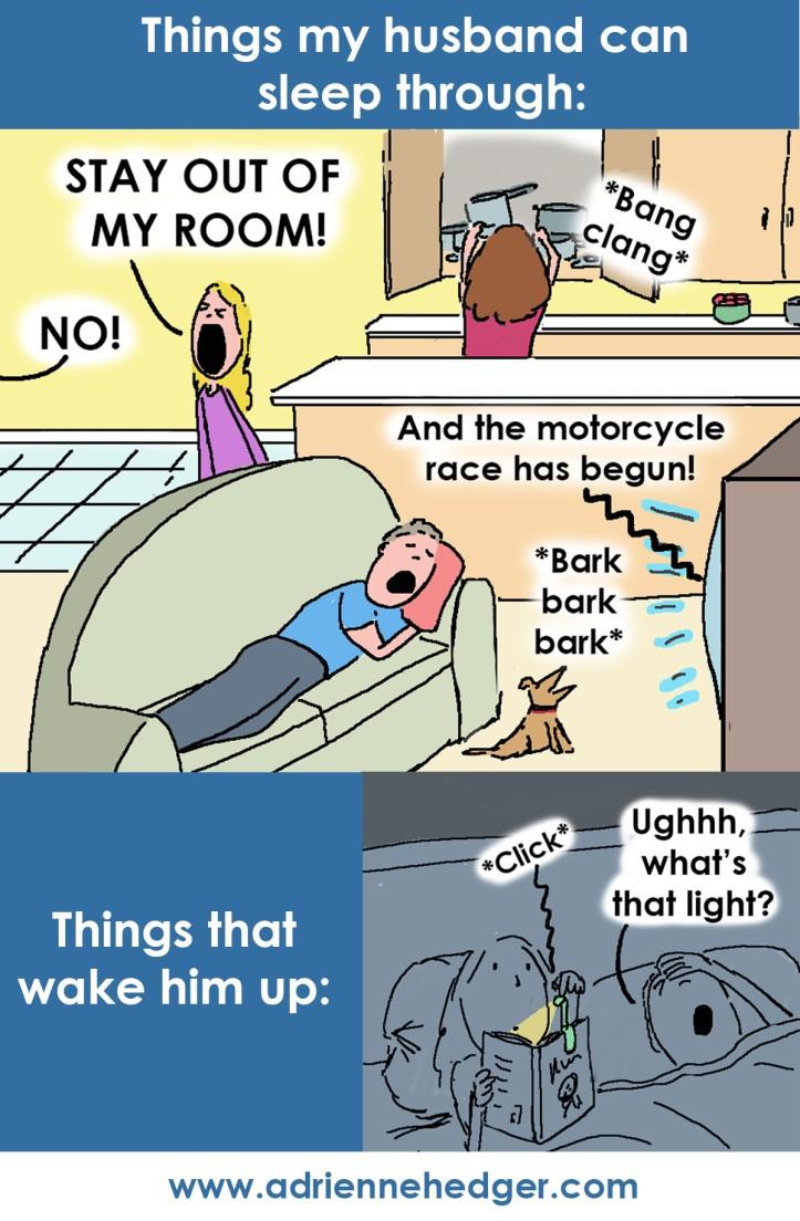 Things husband sleep through wake up