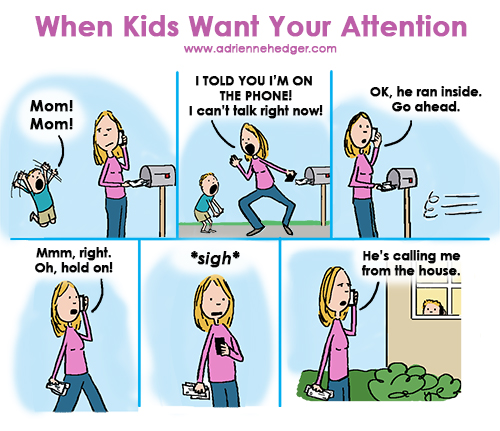 When Kids Want Your Attention 500